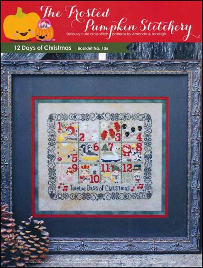 12 Days Of Christmas ~  The Frosted Pumpkin Stitchery