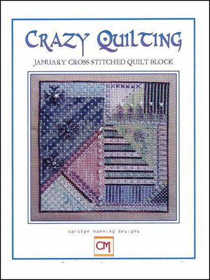 Crazy Quilting ~ January Block ~ Carolyn Manning Designs