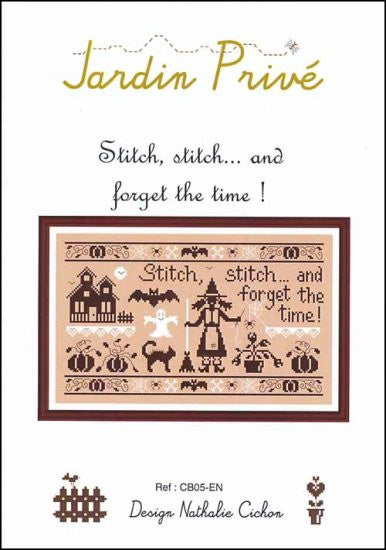 STITCH, STITCH... AND FORGET THE TIME! ~ Jardin Prive
