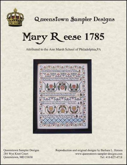 Mary Reese 1785 ~ Queenstown Sampler Designs