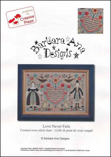 Love Never Fails ~ Barbara Ana Designs