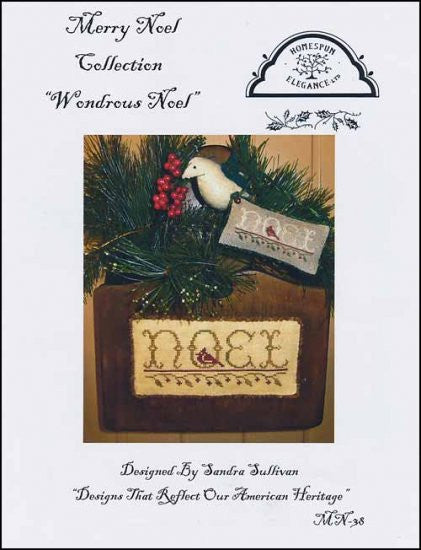 Wonderous Noel ~ Homespun Elegance Ltd