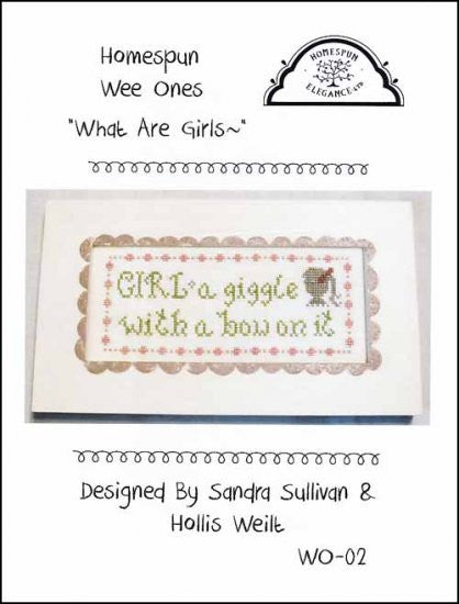 Wee Ones: What Are Girls ~ Homespun Elegance Ltd
