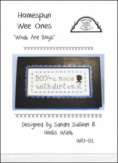 Wee Ones: What Are Boys ~ Homespun Elegance Ltd