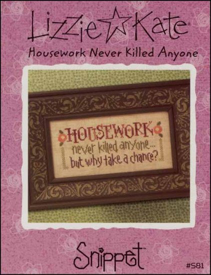 Snippet: Housework Never Killed Anyone