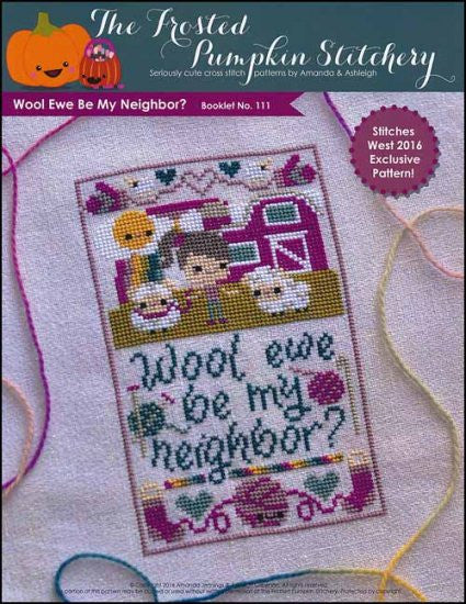 Wool Ewe Be My Neighbor ~  The Frosted Pumpkin Stitchery
