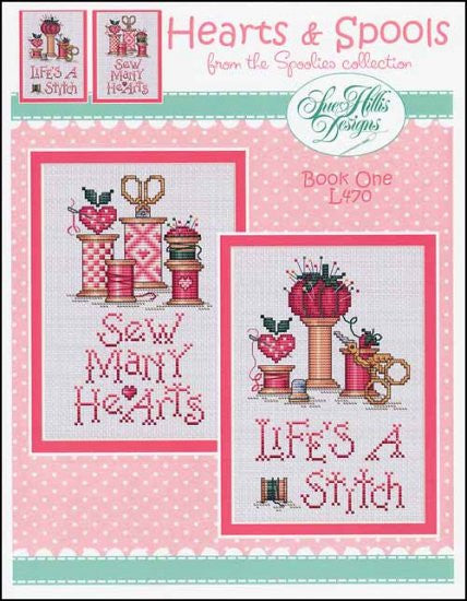 Hearts & Spools ~ Sue Hillis Designs