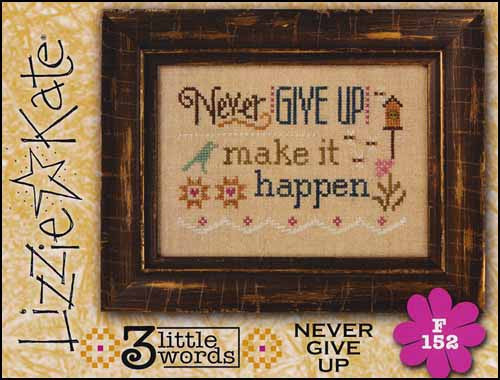 Three Little Words Flip It: Never Give Up