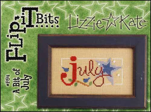 Flip It Bits: A Bit Of July ~ Lizzie Kate