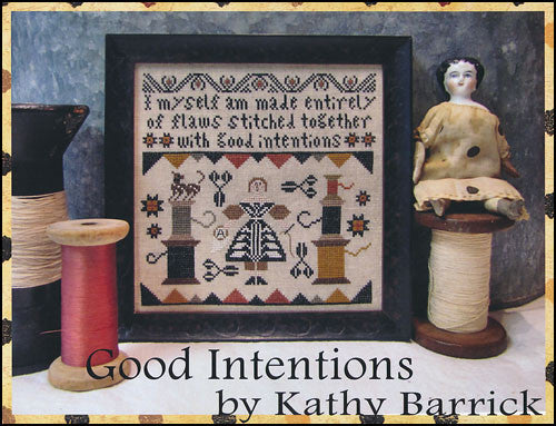 Good Intentions ~ Kathy Barrick