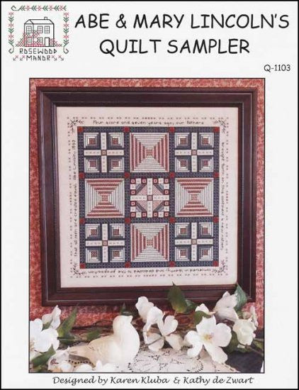 Abe & Mary Lincoln's Quilt Sampler ~ Rosewood Manor