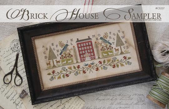Brick House Sampler ~ With Thy Needle & Thread