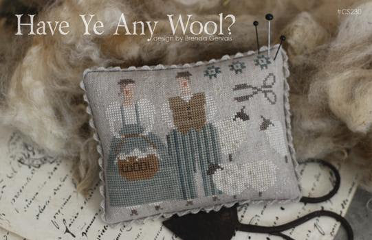 Have Ye Any Wool? ~ With Thy Needle & Thread