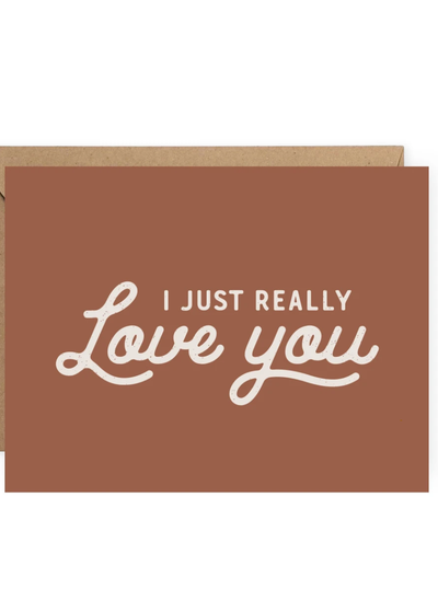 I Just Really Love You - Card