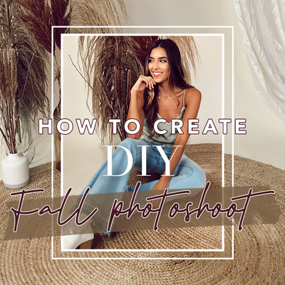 How to Create a DIY Fall Photoshoot