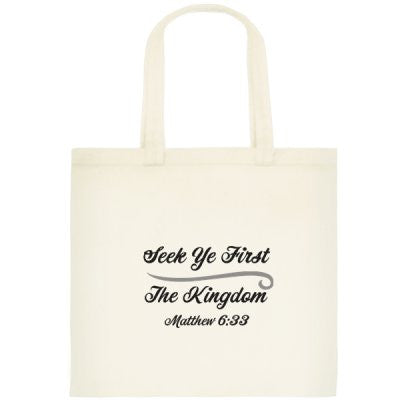 'Seek Ye First The Kingdom' Tote Bag