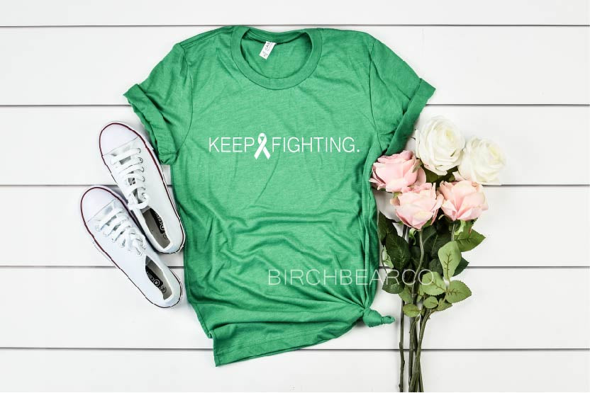 Keep Fighting Cancer Shirt | Unisex Triblend - BirchBearCo