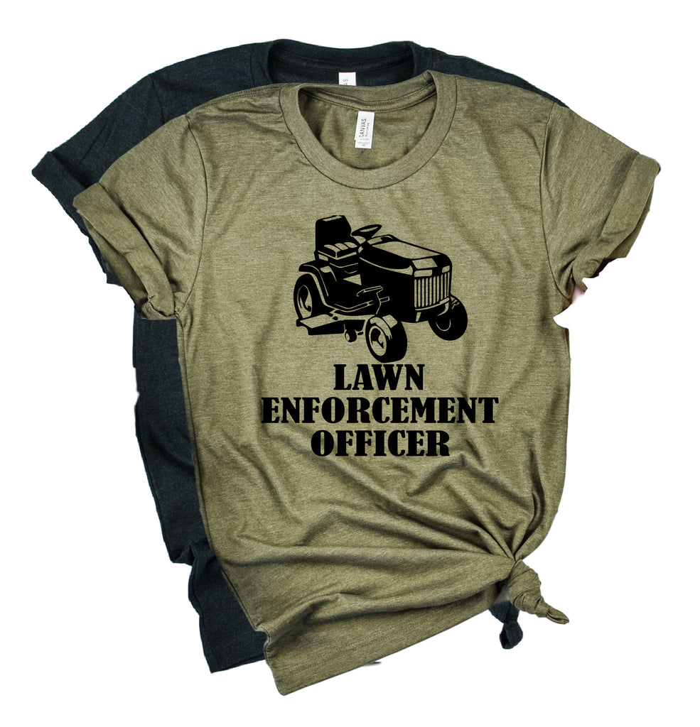 Lawn Enforcement Officer Shirt | Mens Shirt | Dad Shirt | Husband Shirt - BirchBearCo