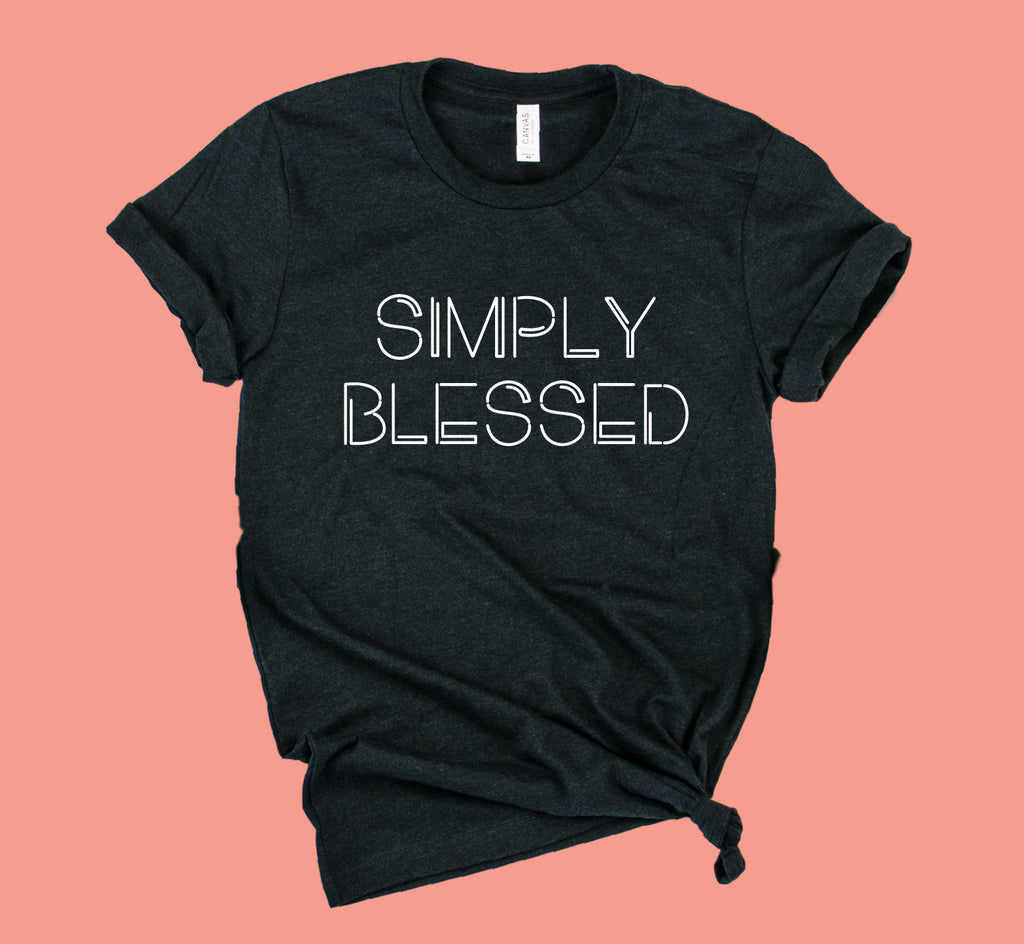 Simply Blessed Shirt | Unisex Crew - BirchBearCo