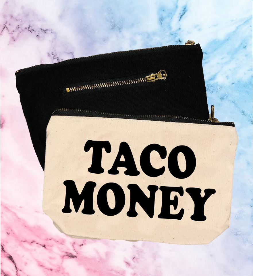 Taco Money | Canvas Cosmetic And Accessory Bag - BirchBearCo