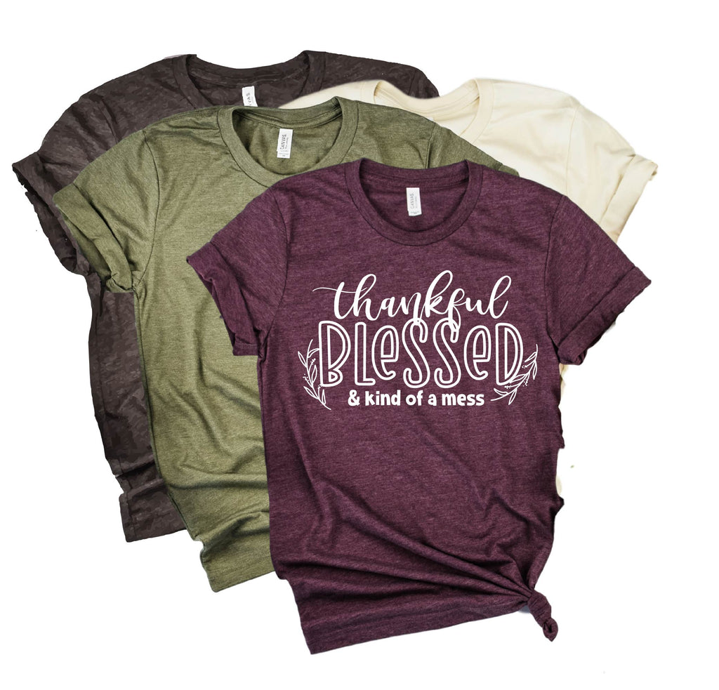 Thankful Blessed And Kind Of A Mess | Fall Shirt | Unisex Crew - BirchBearCo