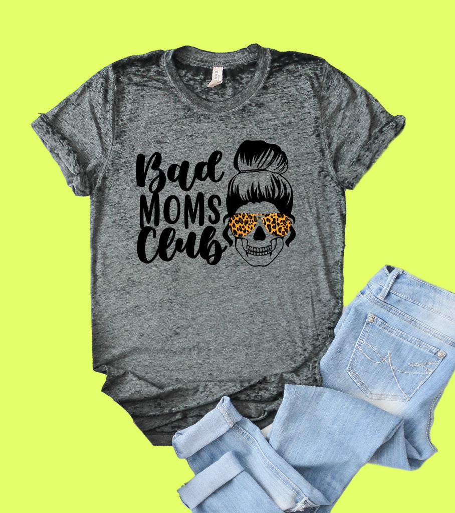 Bad Moms Club Shirt | Funny Shirt | Acid Wash T Shirt | Unisex Crew - BirchBearCo