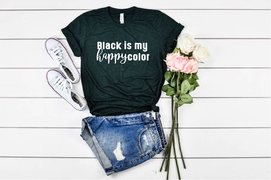 Black Is My Happy Color Shirt - BirchBearCo