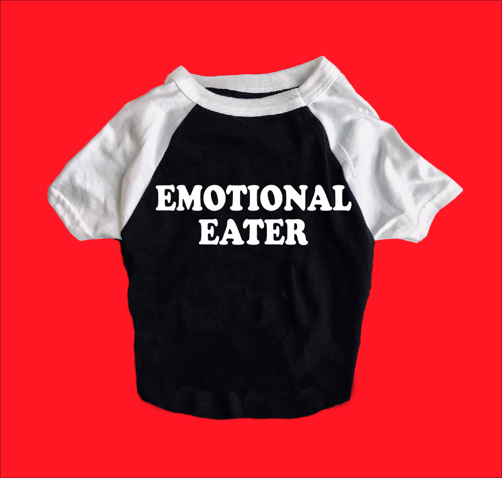 Emotional Eater Dog Shirt | Dog Shirts For Dogs - BirchBearCo