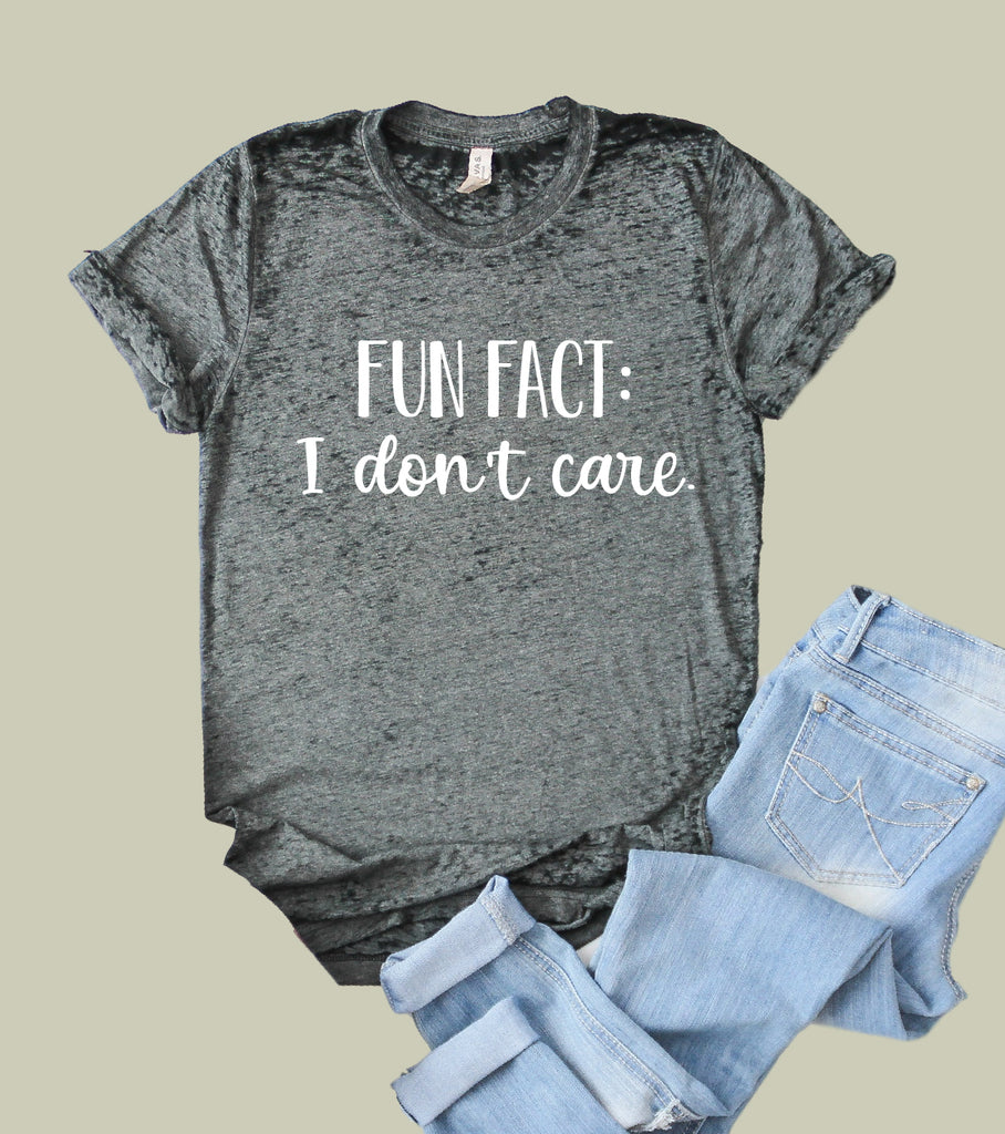 Fun Fact I Dont Care Shirt | Funny Shirt | Acid Wash T Shirt | Unisex Crew - BirchBearCo