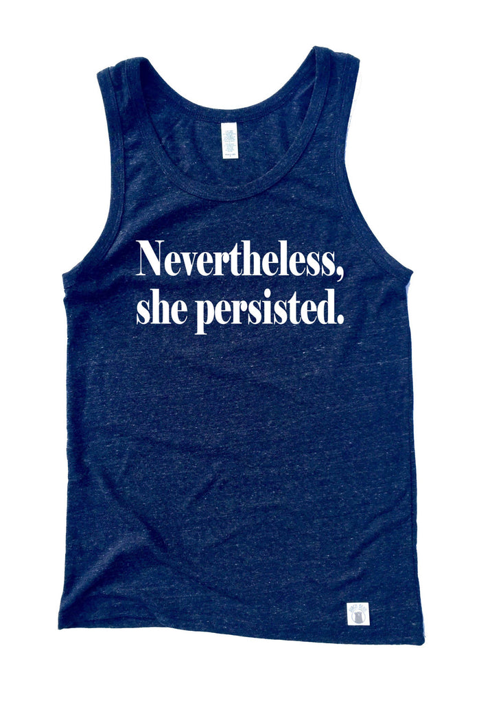 Unisex Triblend Tank Top Nevertheless She Persisted - BirchBearCo