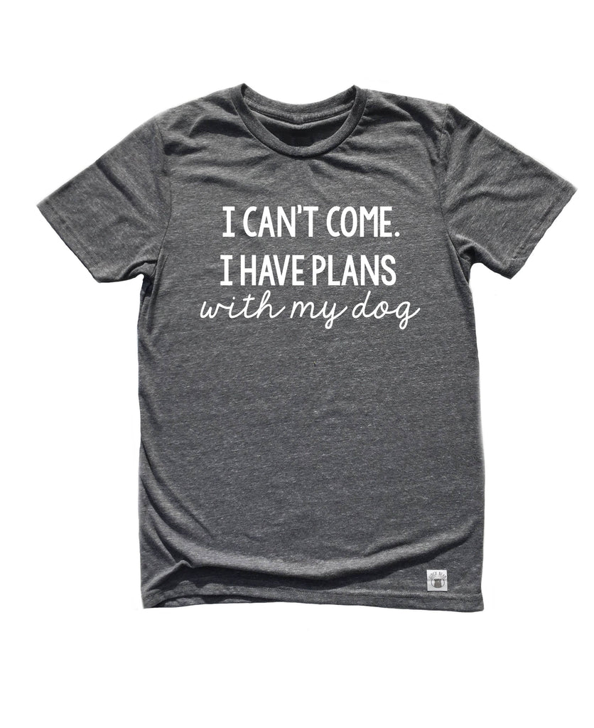 Unisex Tri-Blend T-Shirt I Cant Come I Have Plans With My Dog Shirt - Fur Mama Shirt Cursive - Dog Mom Shirt - Funny Dog Shirt - Dog T shirt - BirchBearCo