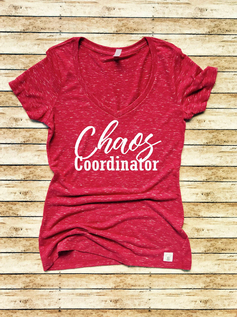Women's Form Fitting V-Neck Chaos Coordinator T Shirt - Chaos Coordinator - Trending T Shirt - BirchBearCo