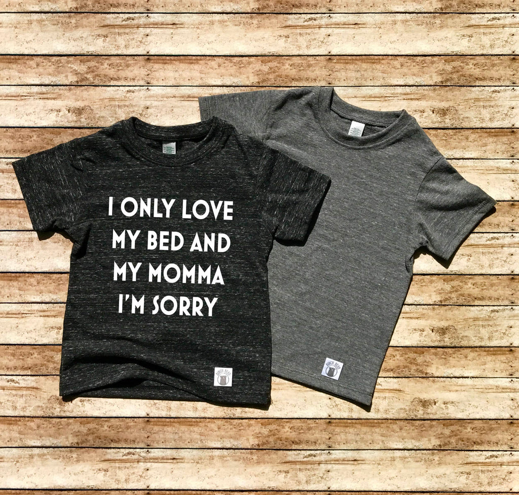 I Only Love My Bed And My Momma I'm Sorry Drake Shirt - BirchBearCo