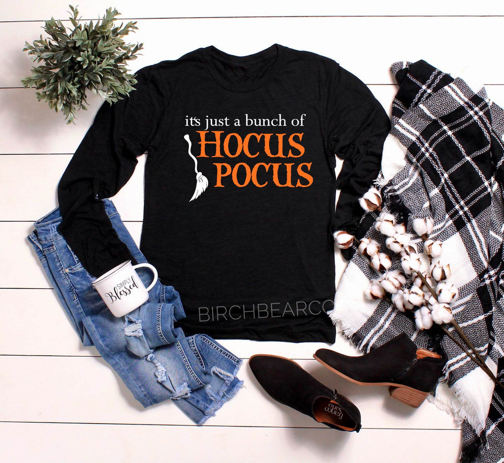 Unisex Long Sleeve T Shirt - Fall T Shirt - Hocus Pocus Shirt - Just A Bunch Of Hocus Pocus - Funny Halloween Shirt - Halloween T Shirt - BirchBearCo