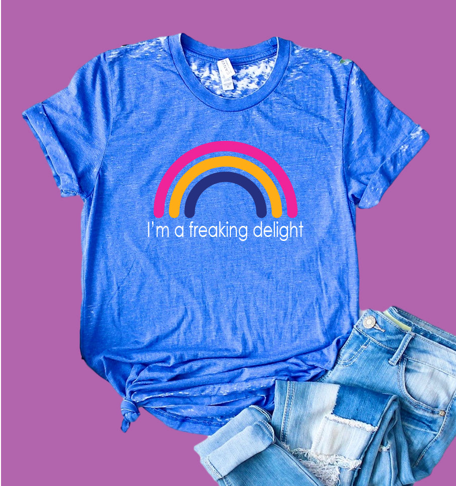 Im A Freaking Delight Shirt | Funny Shirt | Acid Wash T Shirt | Unisex Crew - BirchBearCo