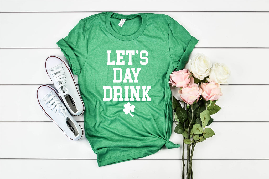 Let's Day Drink - St Patrick's Day Shirt - BirchBearCo