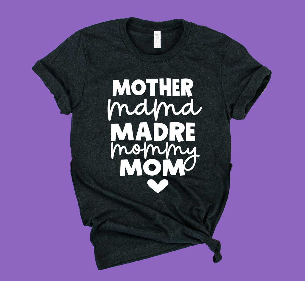 Mother Mama Madre Mommy Mom Shirt | Mom Life Shirt | Unisex Crew - BirchBearCo