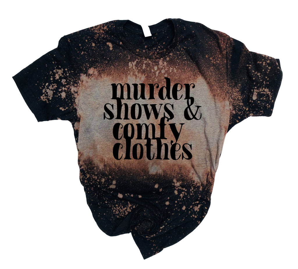 Murder Shows And Comfy Clothes Shirt | Halloween Bleached Out Tee | Unisex Crew - BirchBearCo