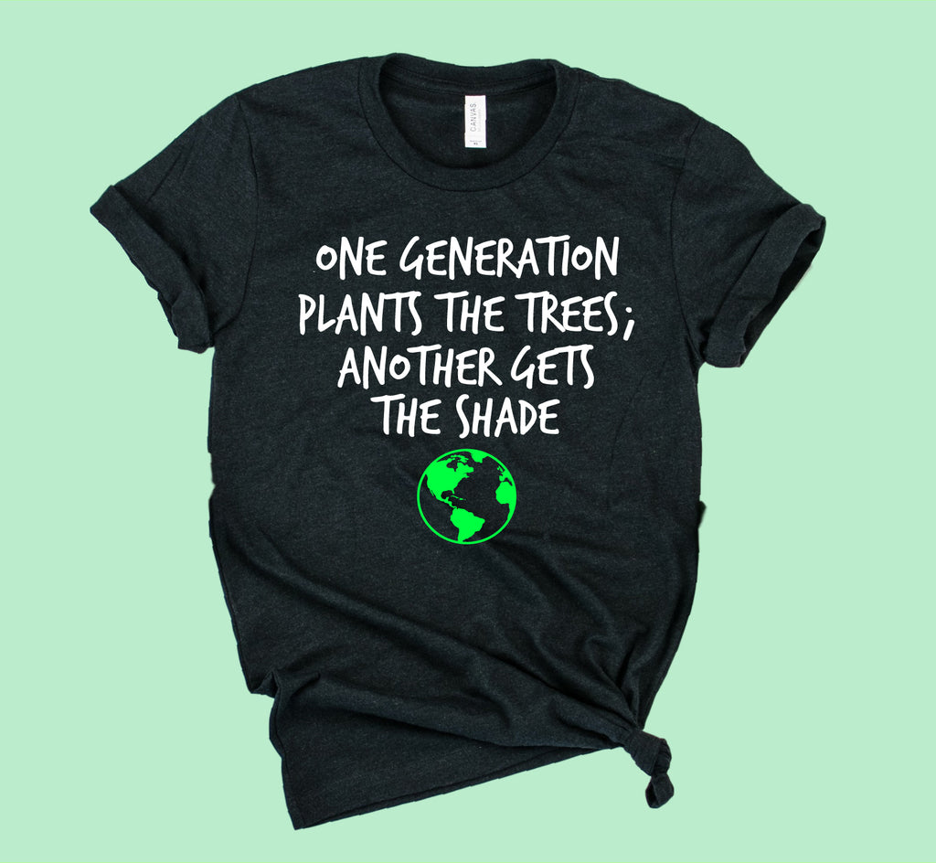One Generation Plants The Trees Shirt | Earth Day Shirt | Unisex Crew - BirchBearCo