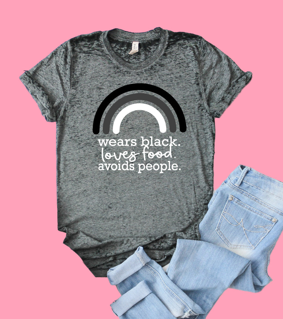 Wears Black Loves Food Avoids People Shirt | Funny Shirt | Acid Wash T Shirt | Unisex Crew - BirchBearCo
