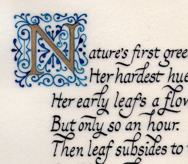 print detail illuminated initial calligraphy Nature's first green is gold