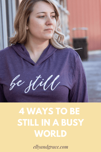 Stressed? Rest! 4 Ways to Be Still in a Busy World