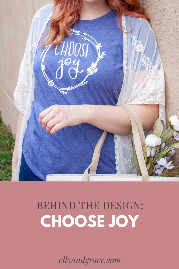 Behind the Design: Choose Joy