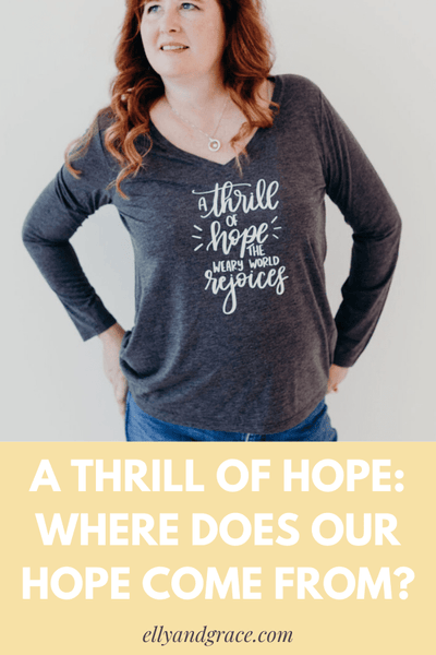 A Thrill of Hope: Where does our hope come from?