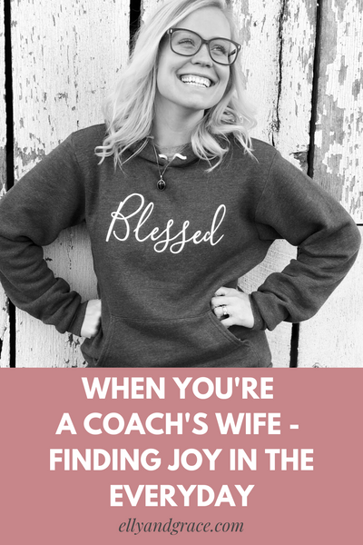 When You're a Coach's Wife