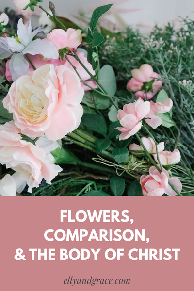 Flowers, Comparison, and the Body of Christ