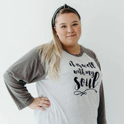It Is Well With My Soul Raglan