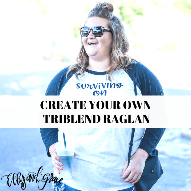 Create Your Own Triblend Raglan