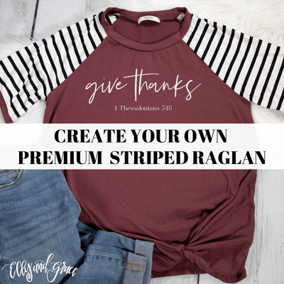 Create Your Own Premium Striped Raglan