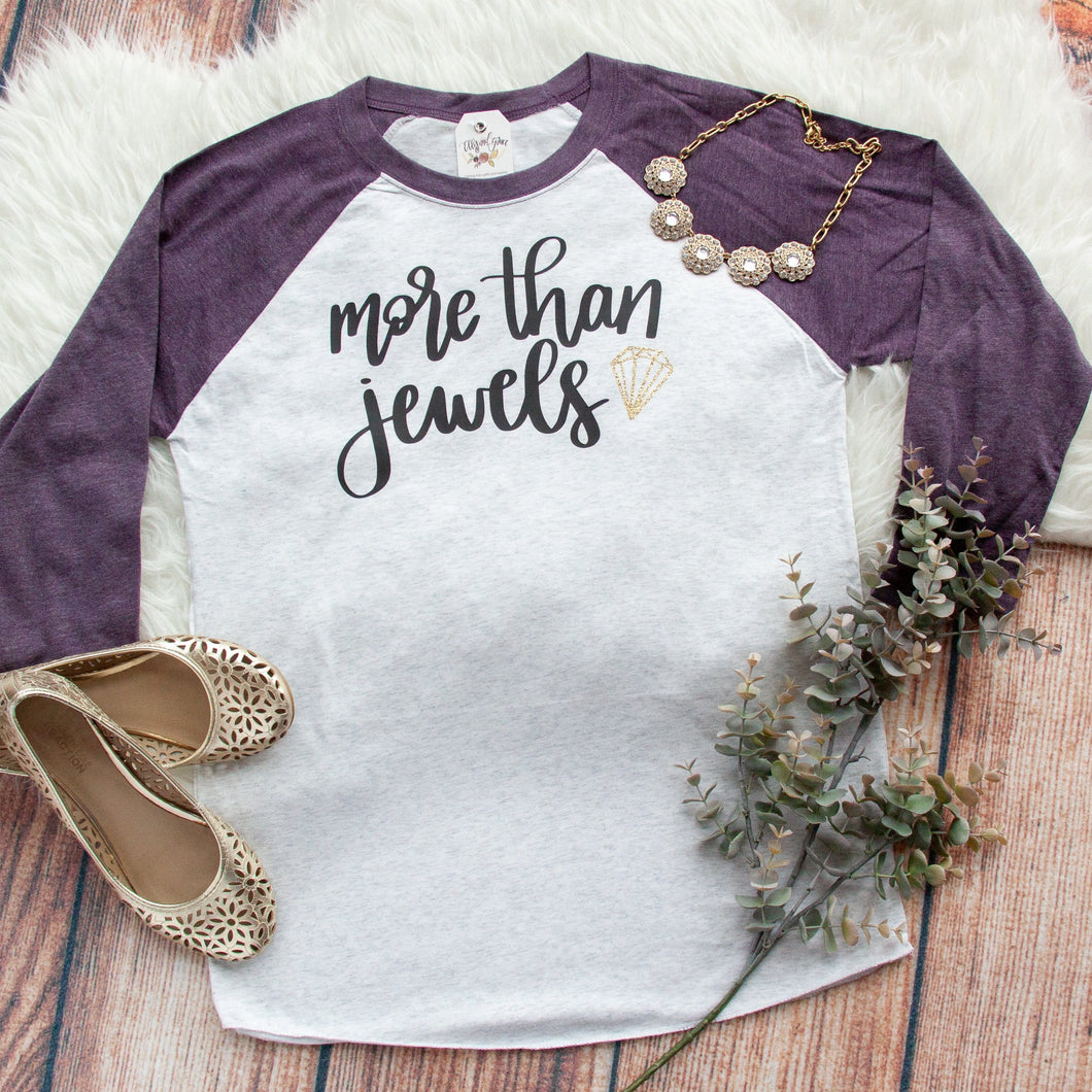 More Than Jewels Baseball Shirt